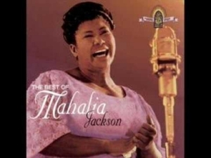 Mahalia Jackson - Move On Up A Little Higher